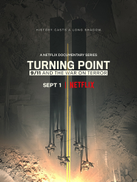 Turning Point : Le 11 septembre et la guerre contre le terrorisme