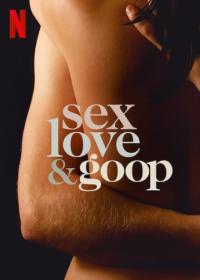 Sex, Love & goop